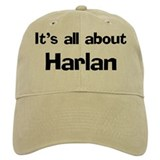 It's all about Harlan Cap
