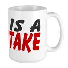God Is A Mythtake Large 15oz Mug