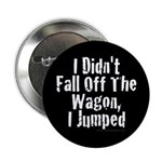 Off The Wagon Button