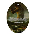Goya Colossus Fantasy Quote Oval Ornament