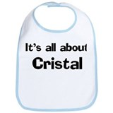 It's all about Cristal Bib