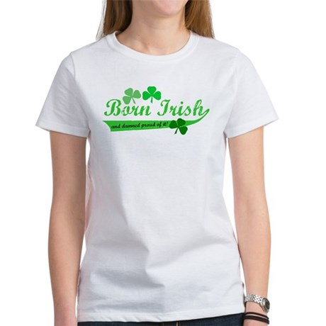 Born Irish Women's T-Shirt