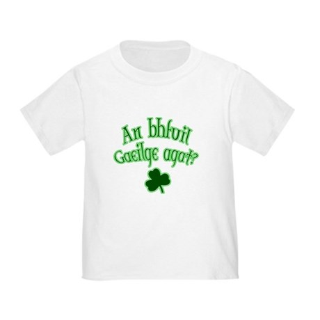 Speak Irish? Toddler T-Shirt