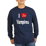 I Love Vampires (Front) Long Sleeve Dark T-Shirt