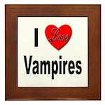 I Love Vampires Framed Tile