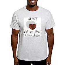 Aunt Better Than Choco Ash Grey T-Shirt