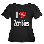I Love Zombies (Front) Women's Plus Size Scoop Nec