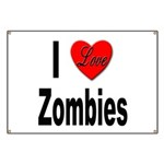 I Love Zombies Banner