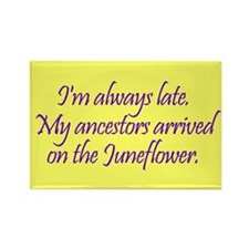 Late Ancestors Rectangle Magnet (100 pack)