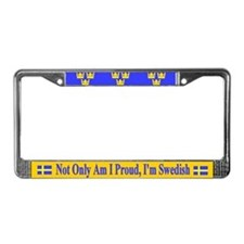 Not Only Am I Proud Swedish License Plate Frame
