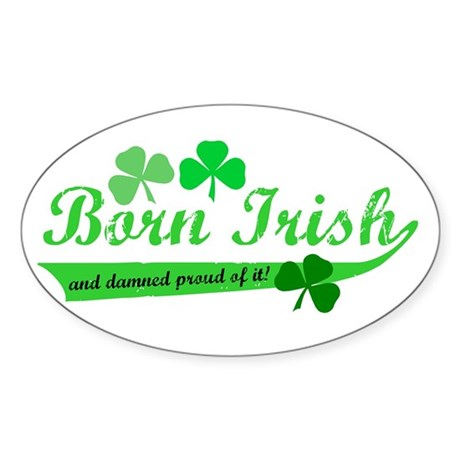 Born Irish Oval Sticker