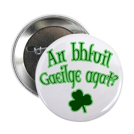 "Speak Irish? 2.25"" Button (100 pack)"