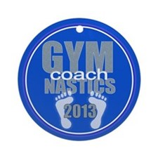 Gymnastics Coach 2013 Ornament (Round)