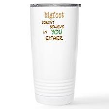Bigfoot Doesn't . . . Thermos Mug
