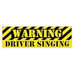 Singer's Warning Bumper Sticker