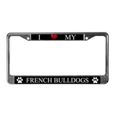 Black I Love My French Bulldogs Frame