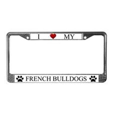 White I Love My French Bulldogs Frame