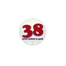 38 years never looked so good Mini Button (10 pack