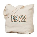 1972 The birth of Perfection Tote Bag