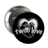 Twoo Love Princess Bride 2.25&quot; Button