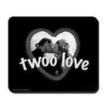 Twoo Love Princess Bride Mousepad