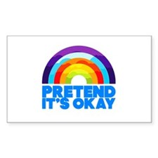 Pretend It's Okay Decal