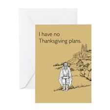 No Thanksgiving Plans Greeting Card