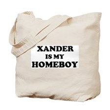 Xander Is My Homeboy Tote Bag
