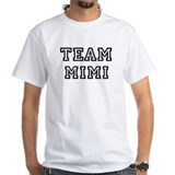 Team Mimi Shirt