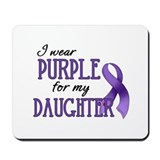 Wear Purple - Daughter Mousepad