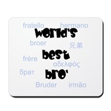 World's Best Bro' Mousepad