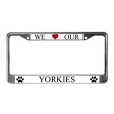 White We Love Our Yorkies Frame