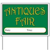 Antiques Fair date Yard Sign