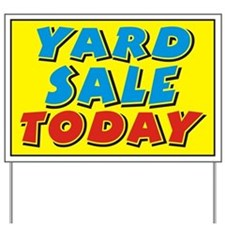 Yard Sale today Yard Sign