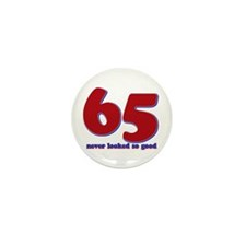65 years never looked so good Mini Button (10 pack