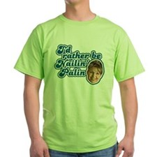Nailin Palin T-Shirt