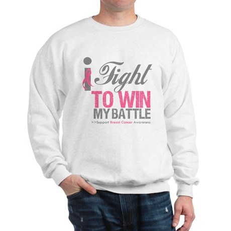 I Fight To Win Battle Sweatshirt
