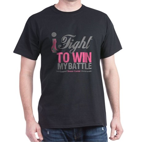 I Fight To Win Battle Dark T-Shirt