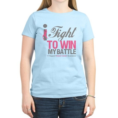 I Fight To Win Battle Women's Light T-Shirt