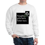 Naughty Girls Sweatshirt
