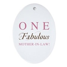 One Fabulous Mother-In-Law Ornament (Oval)