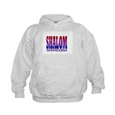 SHALOM! PRAY FOR THE PEACE OF JERUSALEM Hoodie