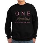 One Fabulous Great Grandma Sweatshirt (dark)