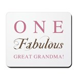 One Fabulous Great Grandma Mousepad