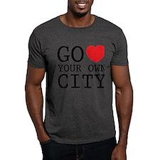 Go love your own City origina T-Shirt