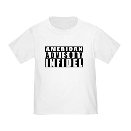 Advisory: American Infidel Toddler T-Shirt