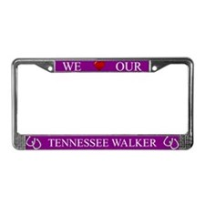 Purple We Love Our Tennessee Walker Frame