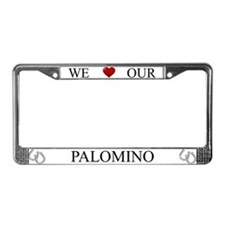 White We Love Our Palomino Frame