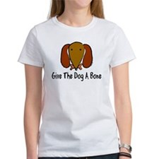 Give The Dog a Bone Women's T-shirt