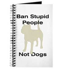 Unique Ban stupid people Journal